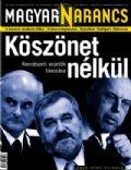 Magyar Narancs Magazine [Hungary] (24 May 2007)