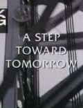 A Step Toward Tomorrow