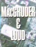 MacGruder and Loud