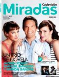 Brenda Gandini, Jazmín Stuart, Juan Gil Navarro on the cover of Miradas (Argentina) - January 2013