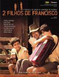 2 Filhos De Francisco - A História De Zezé Di Camargo & Luciano