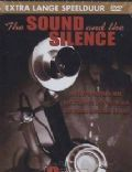 Alexander Graham Bell: The Sound and the Silence