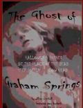 The Ghost of Graham Springs
