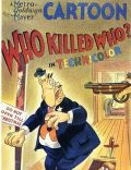 Who Killed Who?