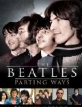 Parting Ways. An Unauthorized Story on Life After the Beatles
