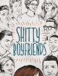 Shitty Boyfriends