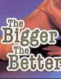 Bigger the Better 1