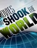 Movies That Shook the World