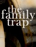 Family Trap