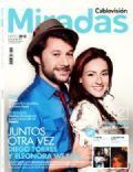 Diego Torres, Eleonora Wexler on the cover of Miradas (Argentina) - May 2013
