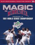 Minnesota Twins: Simply the Best: The 1991 World Series Champions