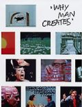 Why Man Creates