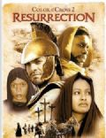 Color of the Cross 2: The Resurrection