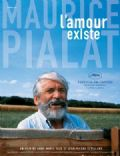 Maurice Pialat, Love Exists