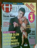 Haftalik Magazine [Turkey] (6 September 2005)