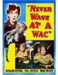 Never Wave at a WAC