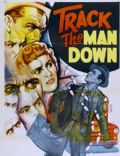 Track the Man Down (1955) - Edit Credits