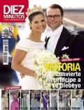 Diez Minutos Magazine [Spain] (30 June 2010)