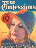 Edwin Bower Hesser, Greta Garbo, Henry Clive on the cover of True Confessions (United States) - March 1932