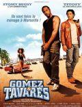 Gomez & Tavarès, la suite
