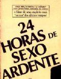24 Horas de Sexo Explícito