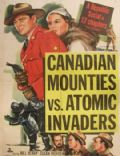 Canadian Mounties vs. Atomic Invaders
