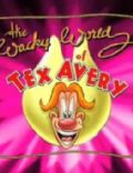 The Wacky World of Tex Avery