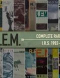 Complete Rarities: I.R.S. 1982–1987