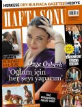 Cagla Sikel, Emre Altug, Özge Özberk on the cover of Haftasonu (Turkey) - July 2011