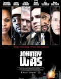 Johnny Was (2006) - Edit Credits