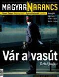 Magyar Narancs Magazine [Hungary] (22 November 2007)