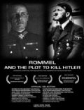 Rommel and the Plot to Kill Hitler