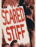 Scared Stiff
