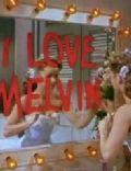 I Love Melvin