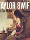 Taylor Swift: Begin Again