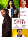 Playing for Keeps (2012) - Edit Credits