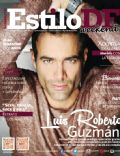 Luis Roberto Guzmán on the cover of Estilo Df (Mexico) - March 2014