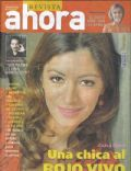 Ahora Magazine [Argentina] (9 September 2007)