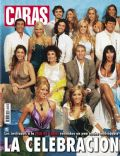 Benjamín Rojas, Benjamin Rojas and Luisana Lopilato, Carolina Oltra, Julieta Prandi, Karina Mazzocco, Lola Ponce, Luisana Lopilato, Luisana Lopilato and Mariano Martinez, Mariano Martínez, Mariano Martinez and Lola Ponce, Mónica Ayos, Nicole Neumann on the cover of Caras (Argentina) - May 2006