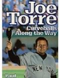 Joe Torre: Curveballs Along the Way