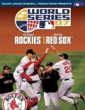 2007 World Series: Boston Red Sox vs. Colorado Rockies
