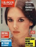 Isabelle Adjani on the cover of Le Soir Illustre (France) - April 1984