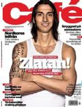 Zlatan Ibrahimovic on the cover of Cafe (Sweden) - July 2009