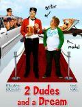 2 Dudes & a Dream