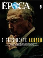 Epoca Magazine [Brazil] (20 May 2017)