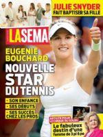 LA Semaine Magazine [Canada] (8 August 2014)