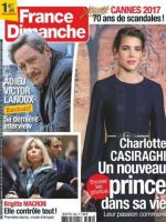 France-Dimanche Magazine [France] (12 May 2017)