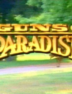 Guns of Paradise