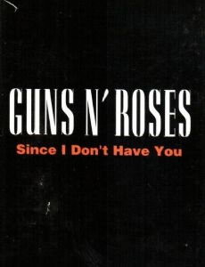 Guns N' Roses: Since I Don't Have You
