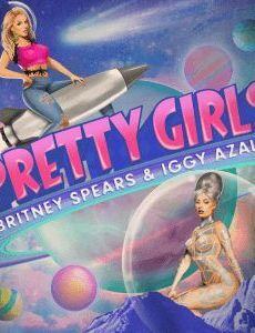 Britney Spears & Iggy Azalea: Pretty Girls